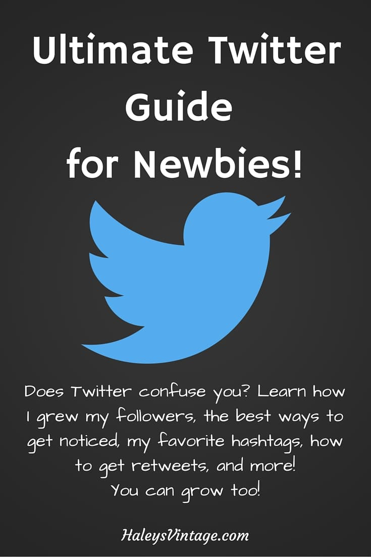 Ultimate Twitter Guide for Newbies! Does Twitter confuse you? Learn how I grew my followers, the best ways to get noticed, my favorite hashtags, how to get retweets, and more! You can grow too!