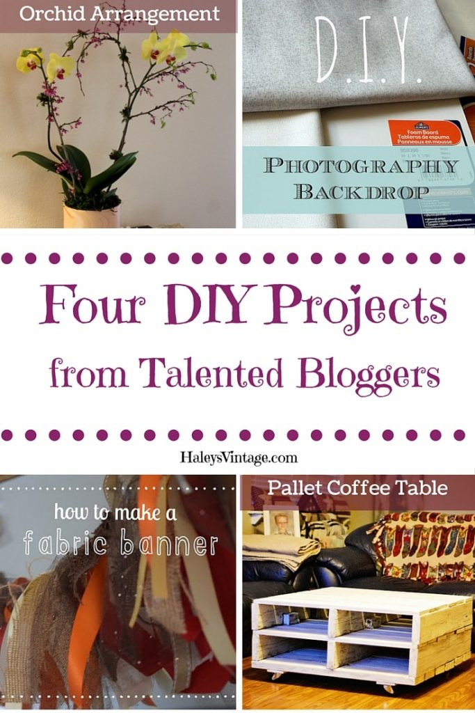 DIY Projects: Photography Backdrop, Fabric Banner, Orchid Arrangement, and Pallet Coffee Table