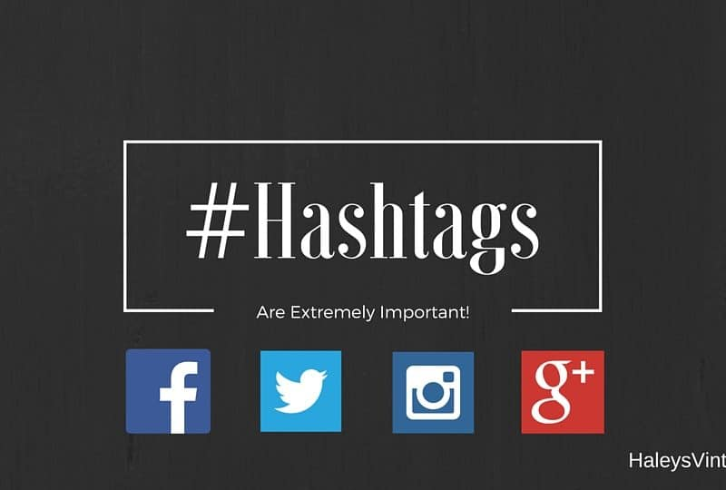 Hashtags are Extremely Important!