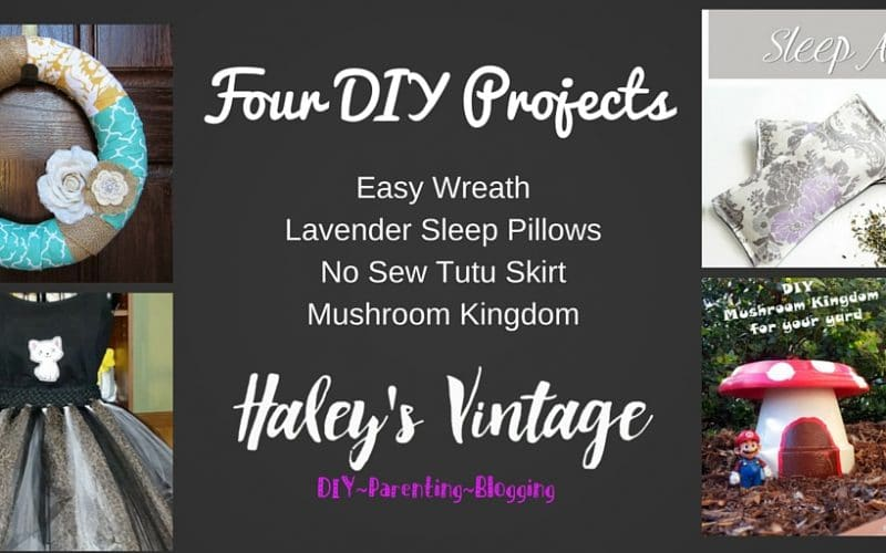 My Favorite DIY Projects ~ Part 16! Lavender Sleep Pillows, Easy Wreath, Mushroom Kingdom, and No Sew Tutu Skirt