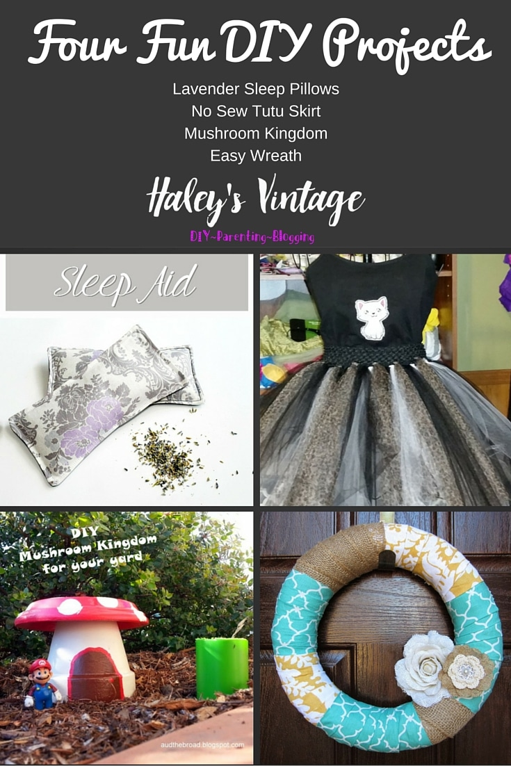 My Favorite DIY Projects ~ Part 16! Lavender Sleep Pillow, Easy Wreath, Mushroom Kingdom, and No Sew Tutu Skirt