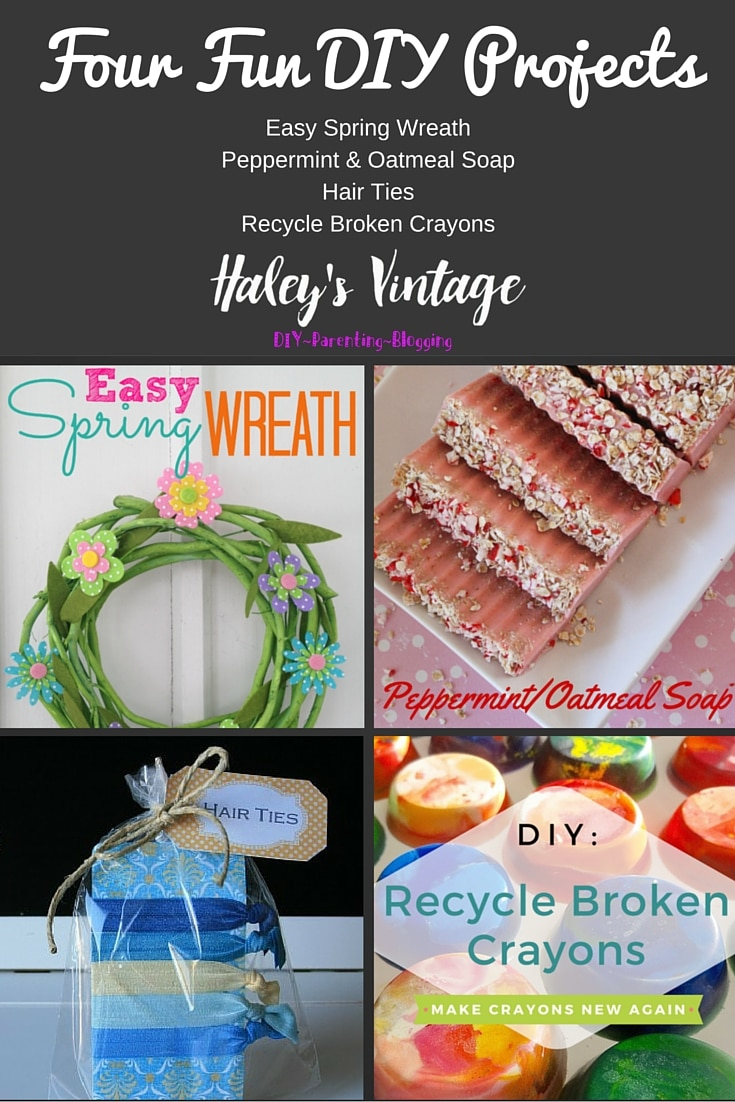 My Favorite DIY Projects ~ Part 19! Peppermint & Oatmeal Soap, Easy Spring Wreath, Recycle Broken Crayons, and Hair Ties!