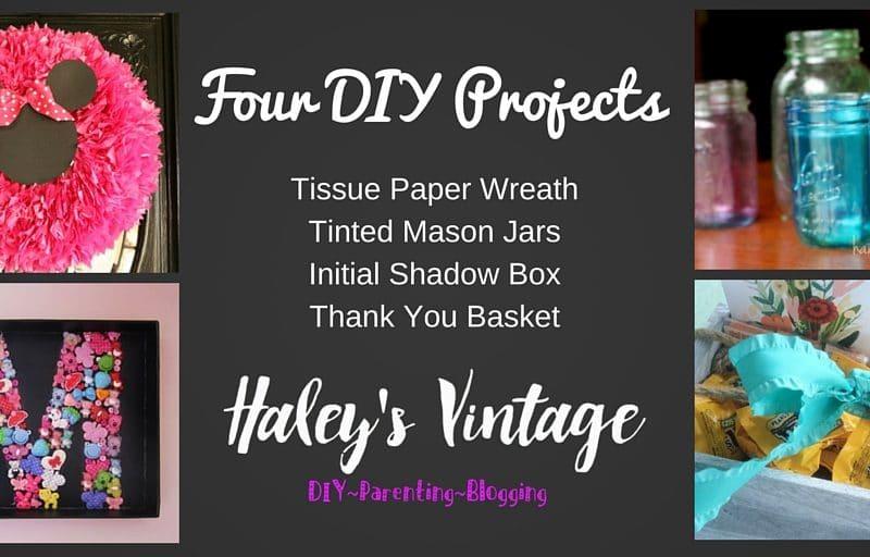My Favorite DIY Projects ~ Part 22! Shadow Box, Tinted Mason Jar, Thank You Basket, & Wreath