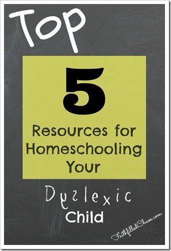 Top 5 Resources for Homeschooling Your Dyslexic Child #LaughLearnLinkup