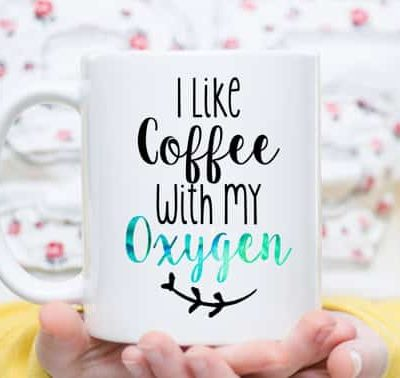 I need Coffee With My Oxygen