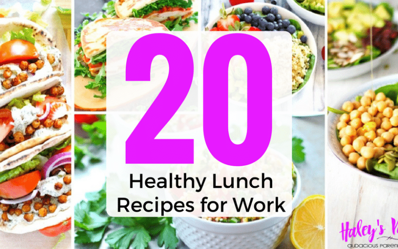 20 Healthy Lunch Recipes for Work That Are Not Boring!