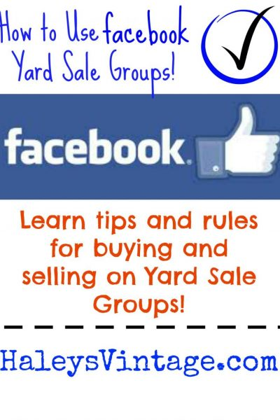 Tips for Facebook Yard Sale Groups