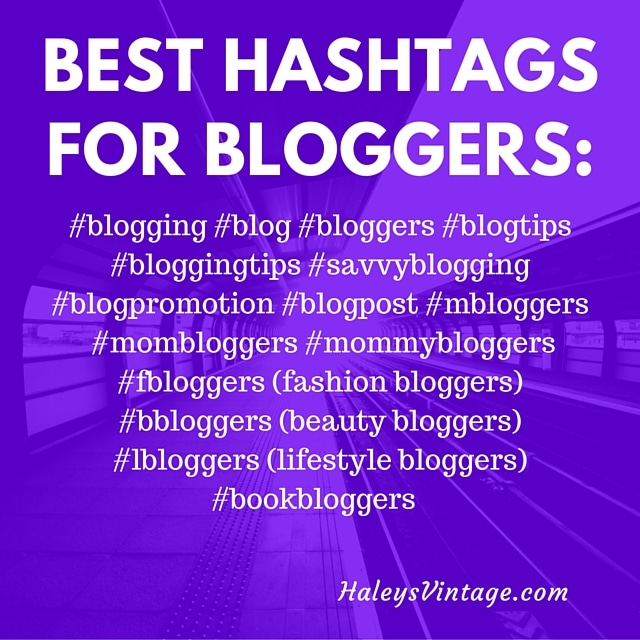 Learn the best hashtags for bloggers!