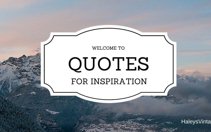 Quotes for Inspiration