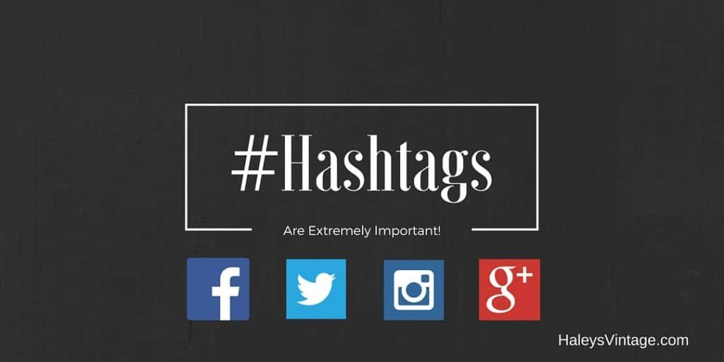 #Hashtags are Extremely Important!