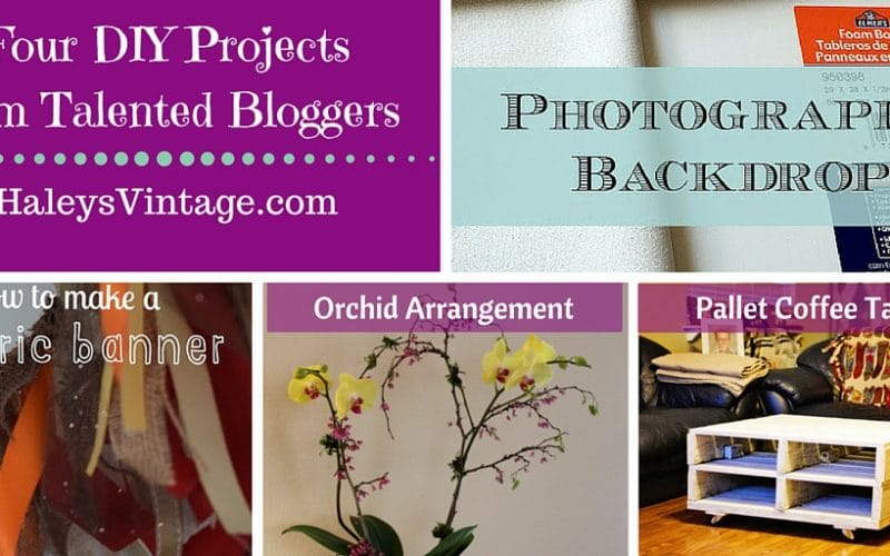 My Favorite DIY Projects ~ Part 12! Photography Backdrop,  Fabric Banner, Orchid Arrangement, and Pallet Coffee Table