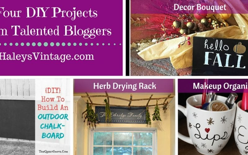 My Favorite DIY Projects ~ Part 14! Outdoor Chalkboard, Decor Bouquet, Herb Drying Rack, and Makeup Organizer