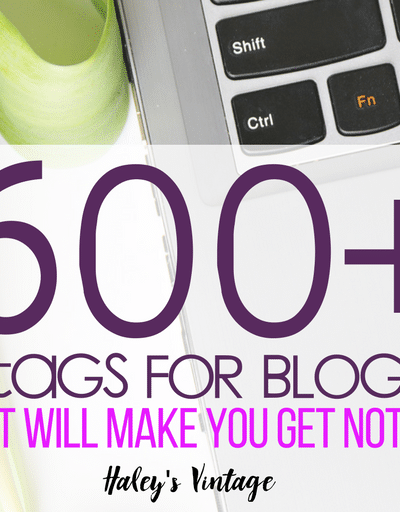 600+ Hashtags for Bloggers That Will Make You Get Noticed