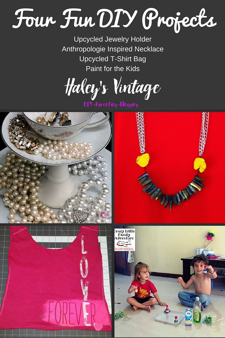 My Favorite DIY Projects ~ Part 15! T-shirt Shopping Bag, Jewelry Holder, Anthropologie Inspired Necklace, and Paint for Kids
