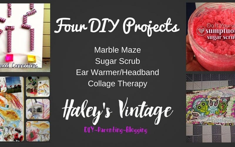 My Favorite DIY Projects ~ Part 17! Marble Maze, Sugar Scrub, Ear Warmer/Headband, Collage Therapy