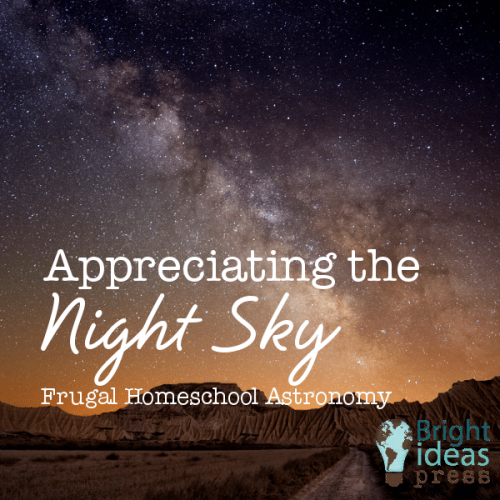 Appreciating the Night Sky