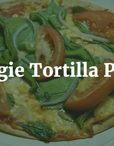 Veggie Tortilla Pizza