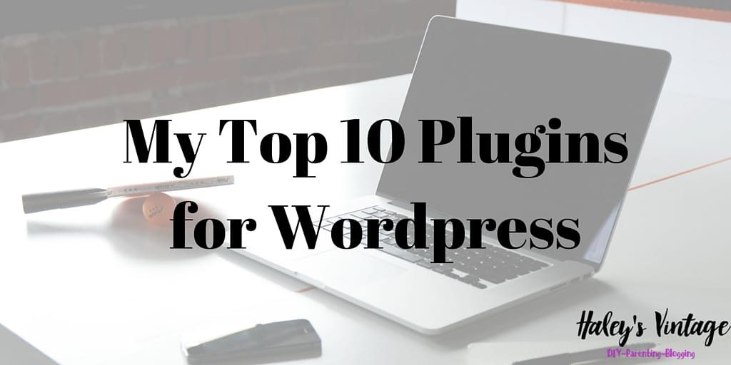 My Top 10 Plugins for Wordpress - Sometimes as bloggers we share our favorite plugins and sometimes we hoard them like they are the best kept secret. I decided to share my top 10 plugins with you!