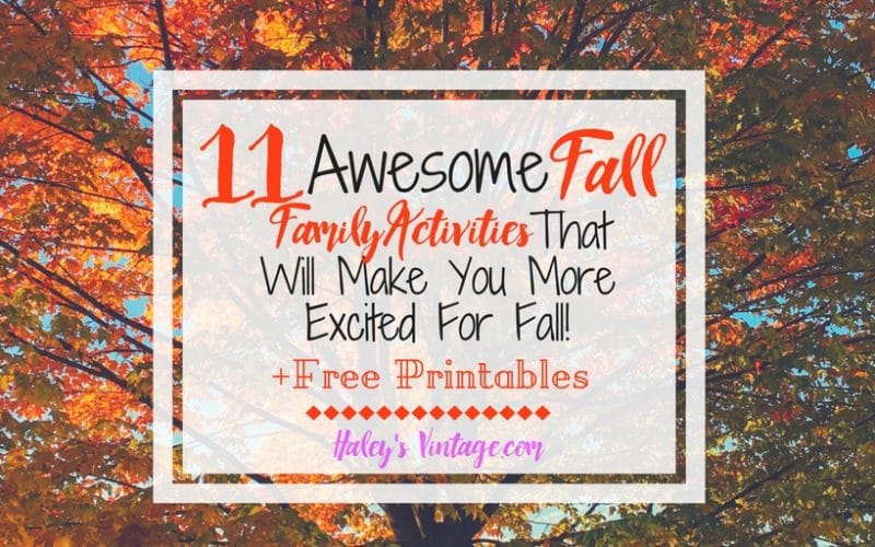 Are you ready for Fall? My list of 11 Fall family activities will make you excited for fall to get here & make for a memorable season. Plus, 2 FREE Printables!