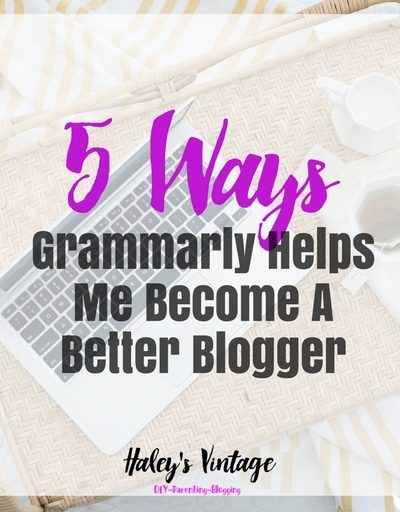 5 Ways Grammarly Helps Me Become A Better Blogger!