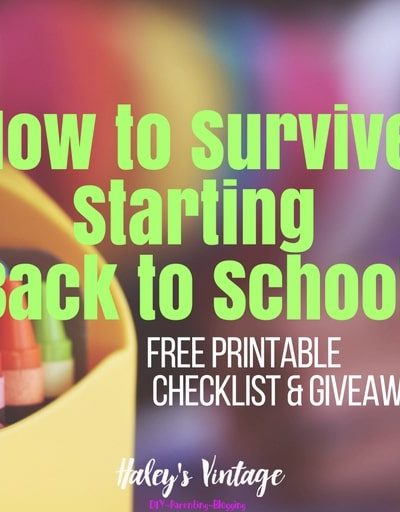 How to Survive Starting Back to School Plus FREE Printable Checklist!