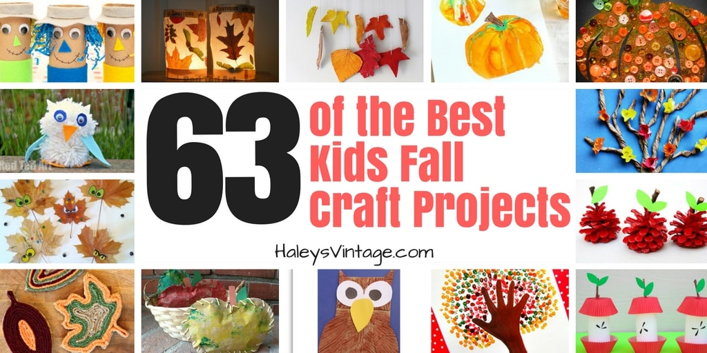 63 of the Best Kids Fall Craft Projects that are Free, Fun, and Simple