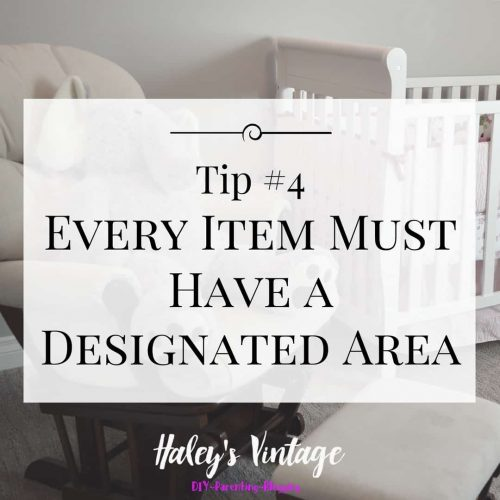 Tips for Nursery Organization #4: Every Item Must Have a Designated Area.