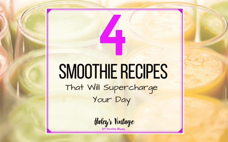 4 Amazing Smoothie Recipes That Will Supercharge Your Day