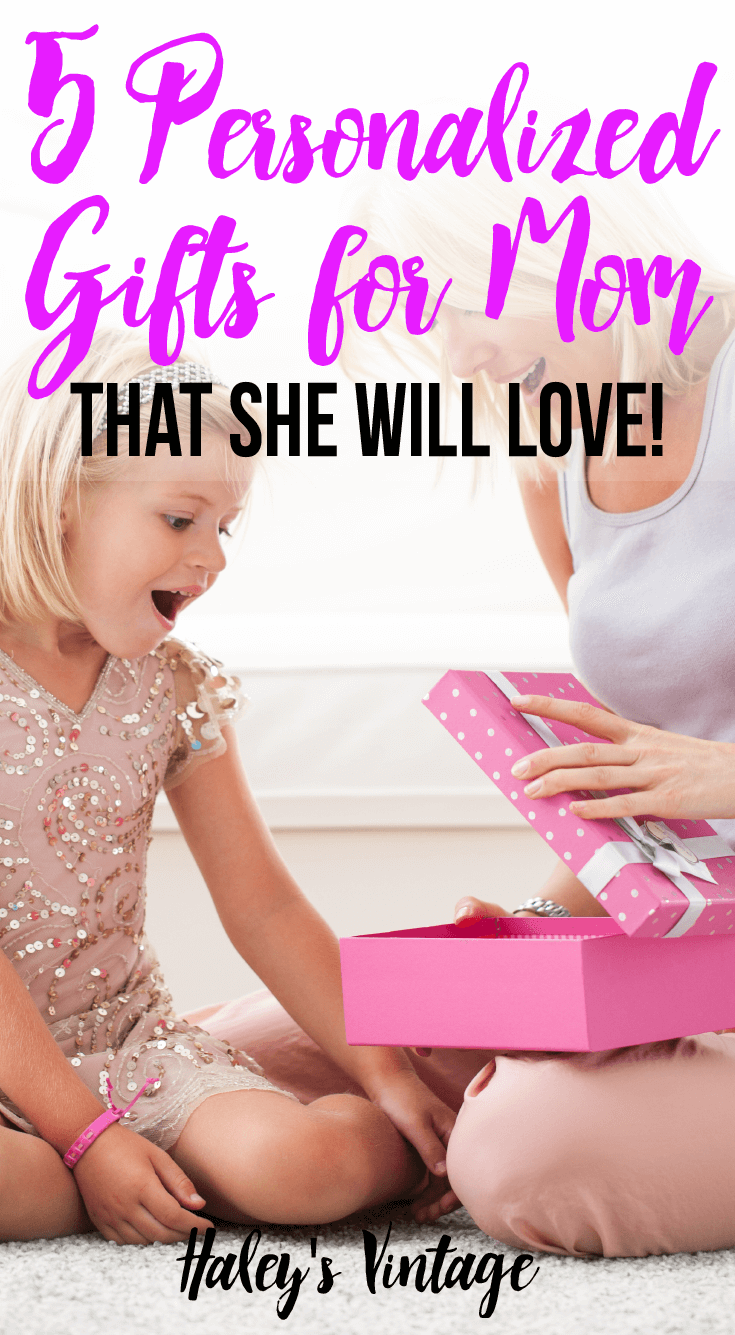Are you looking for some personalized gifts for mom, but was afraid she would not like it? Here are my top 5 personalized gifts that I'm sure she will love!