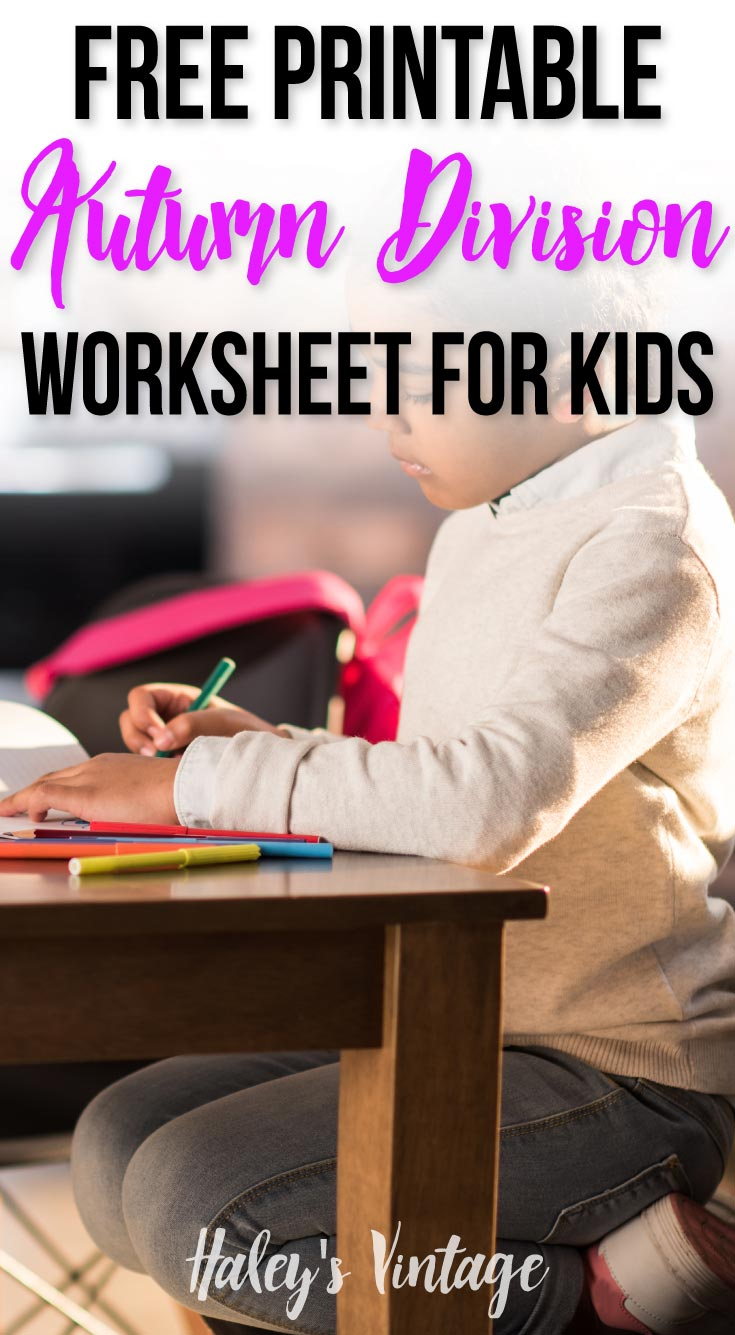 Young child working on homework with text over image - Free Printable Autumn Division Worksheet for Kids