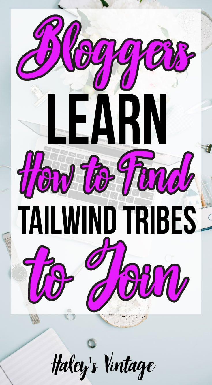 Are you a blogger looking for some new #Tailwind Tribes? I am going to show you the best way to find Tailwind Tribes to join! #TailwindTribes